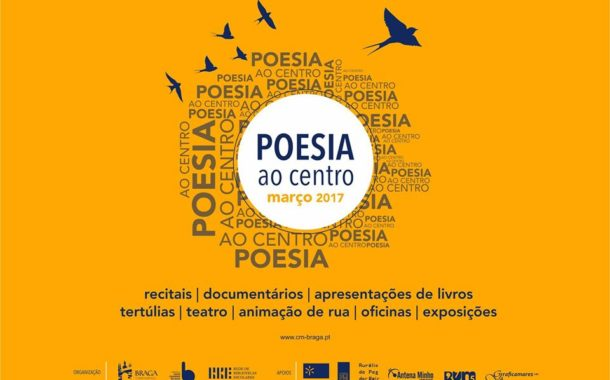 'Poesia ao Centro' marca agenda cultural de Braga de Março