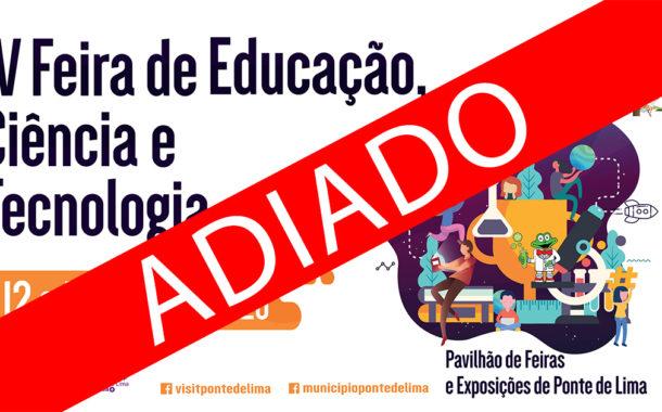 Ponte de Lima. IV Feira de Educação, Ciência e Tecnologia adiada