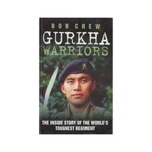 Gurkha Warriors by Bob Crew