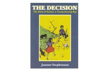The Decision: The Story of Kumar, a Young Gurung (Joanne W. Stephenson)