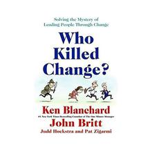 Who Killed Change