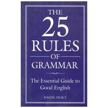 The 25 Rules of Grammar by Joshep Piercy