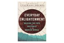 Everyday Enlightenment: Walking the Path to Happiness in the Modern World(His Holiness the Gyalwang Drukpa)