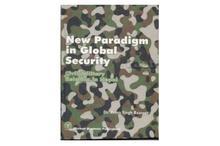 New Paradigm In Global Security(Dr. Prem Singh Basnyat)