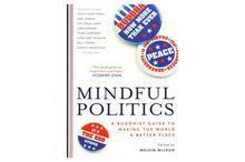 Mindful Politics: A Buddhist Guide to Making the World a Better Place(Dalai Lama)