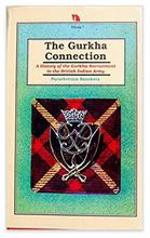 The Gurkha Connection By Purushottam Banskota