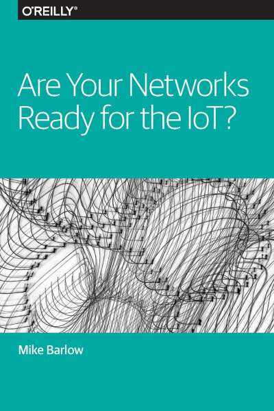Are Your Networks Ready for the IoT? | BUKU - Study books for a ...