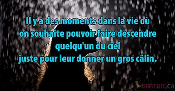 Il y a des moments dans la vie où...