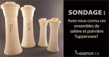 Avez-vous connu ces ensembles de salière et poivrière Tupperware?