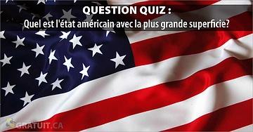 Quel est l'état américain avec la plus grande superficie?