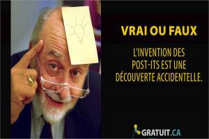 Vrai ou faux : l'invention des post-its est une découverte accidentelle.
