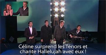 Céline surprend les Ténors et chante Hallelujah avec eux!