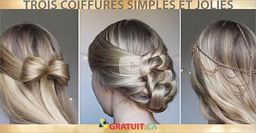 Trois coiffures simples et jolies