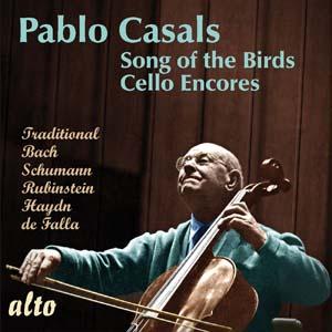 Album Pablo Casals: 'Song of the Birds' and Cello Encores