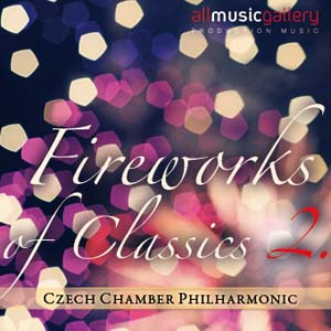 Album Fireworks of Classic II. Czech Chamber Philharmonic