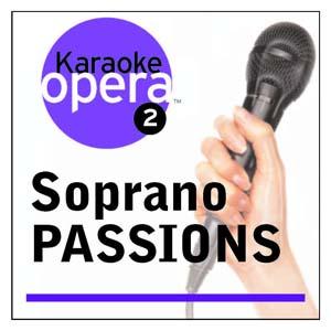 Album Karaoke Opera: Soprano Passions