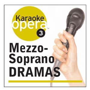 Album Karaoke Opera: Mezzo-Soprano Dramas