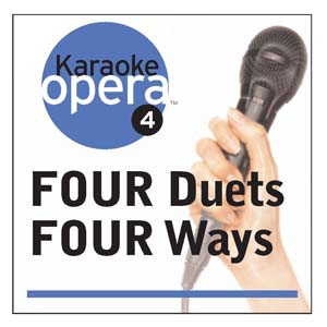 Album Karaoke Opera: Four Duets Four Ways