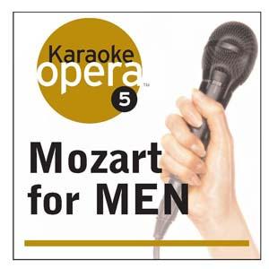 Album Karaoke Opera: Mozart for Men