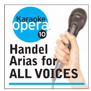 Album Karaoke Opera: Handel Arias for All Voices