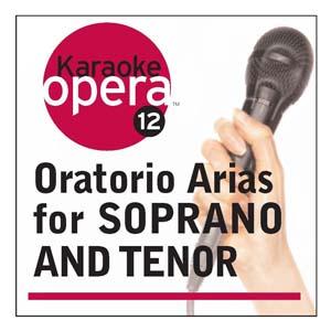 Album Karaoke Opera: Oratorio Arias for Soprano & Tenor