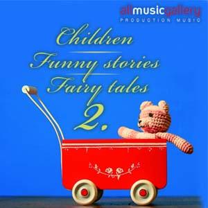 Album Children, Funny stories, Fairy tales II