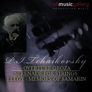 Album P.I.Tchaikovsky, Overture Groza, Serenade for strings, Elegy - Memory of Samarin