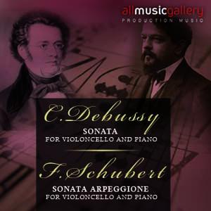 Album F.Schubert, Sonata Arpeggione for v.cello and piano, C.Debussy, Sonata for v.cello and piano