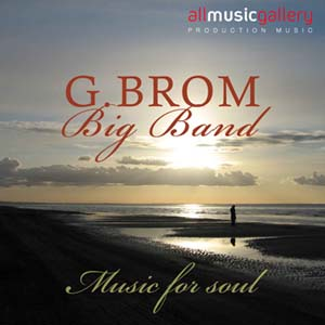 Album G.Brom Big Band, Music for Soul