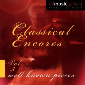 Album Classical Encores (well known pieces) Vol.3