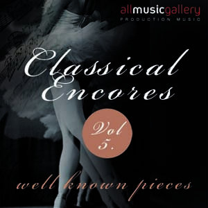 Album Classical Encores (well known pieces) Vol.5