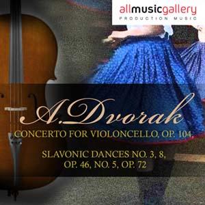 Album A.Dvorak, Concerto for violoncello, Op. 104, A.Dvorak, Slavonic Dances No. 3, 8, Op. 46, No. 5, Op. 72