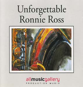 Album Unforgettable Ronnie Ross - Jazz Collection (Real Acoustic Sound)