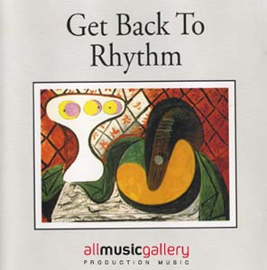 Album Get Back To Rhythm - Jazz Collection (Real Acoustic Sound)