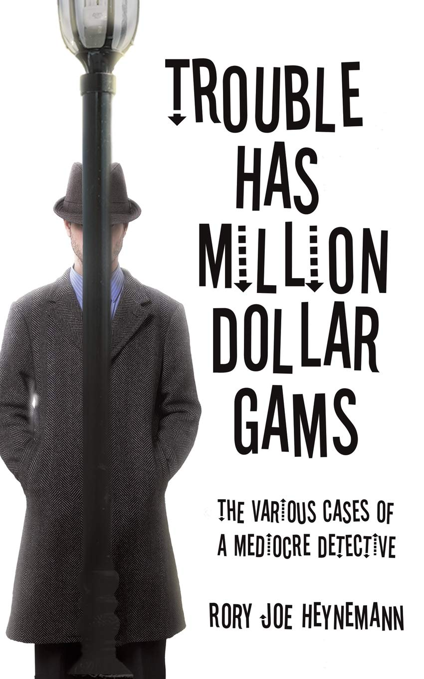 Trouble Has Million Dollar Gams cover