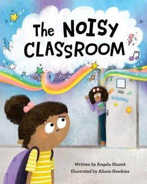 The Noisy Classroom cover
