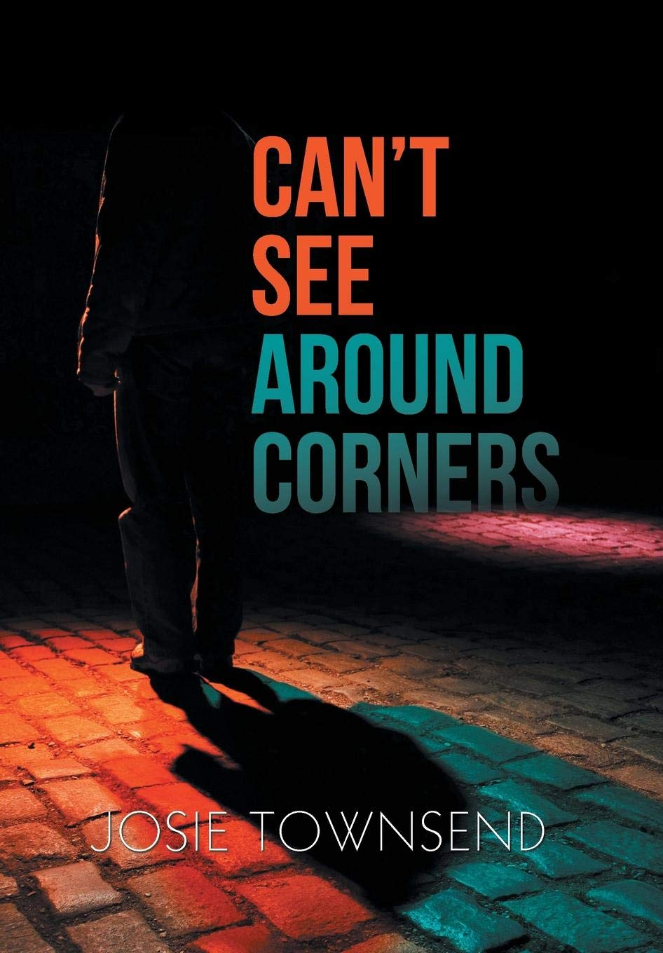 Can't See Around Corners cover