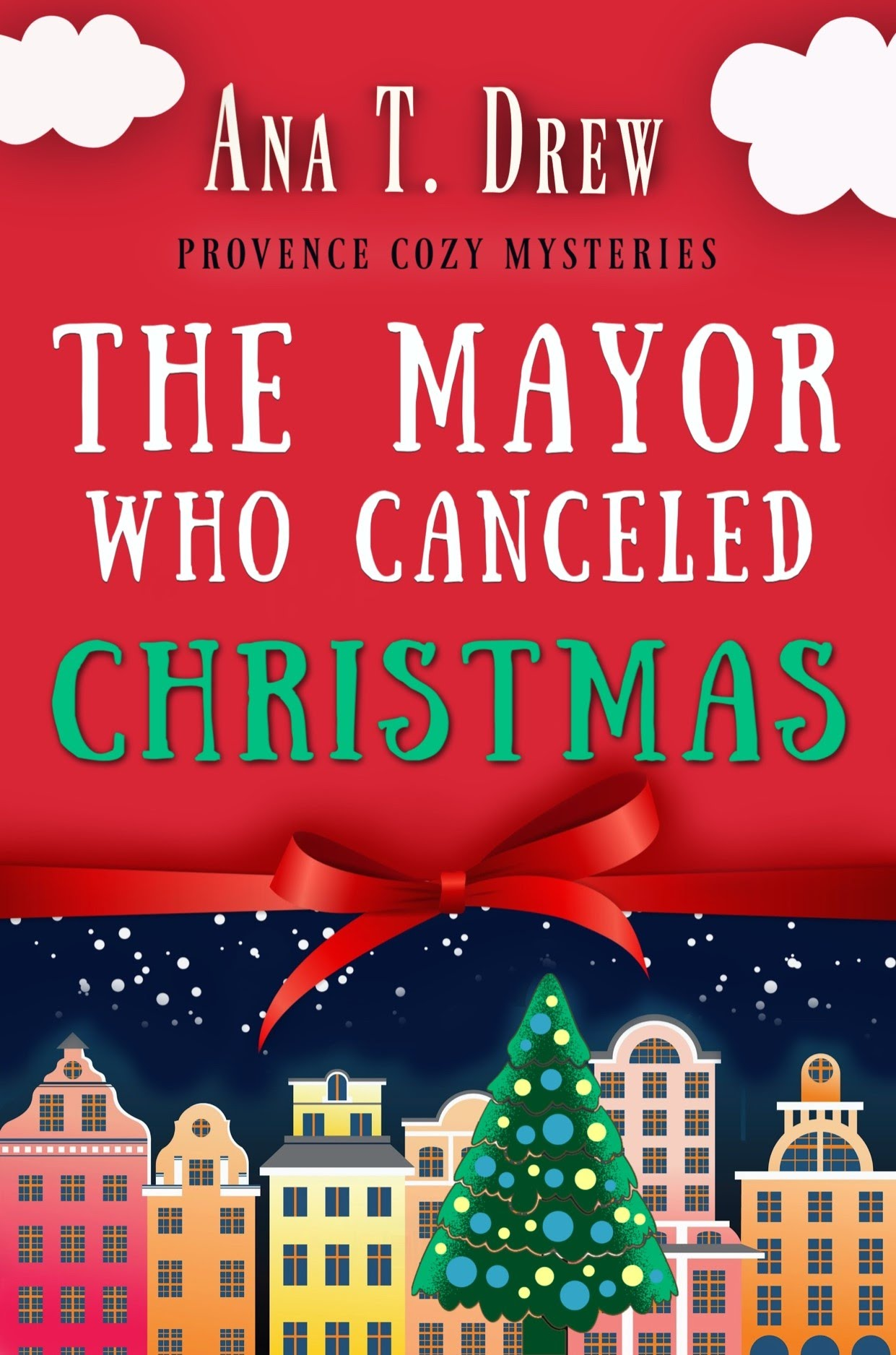The Mayor Who Canceled Christmas cover