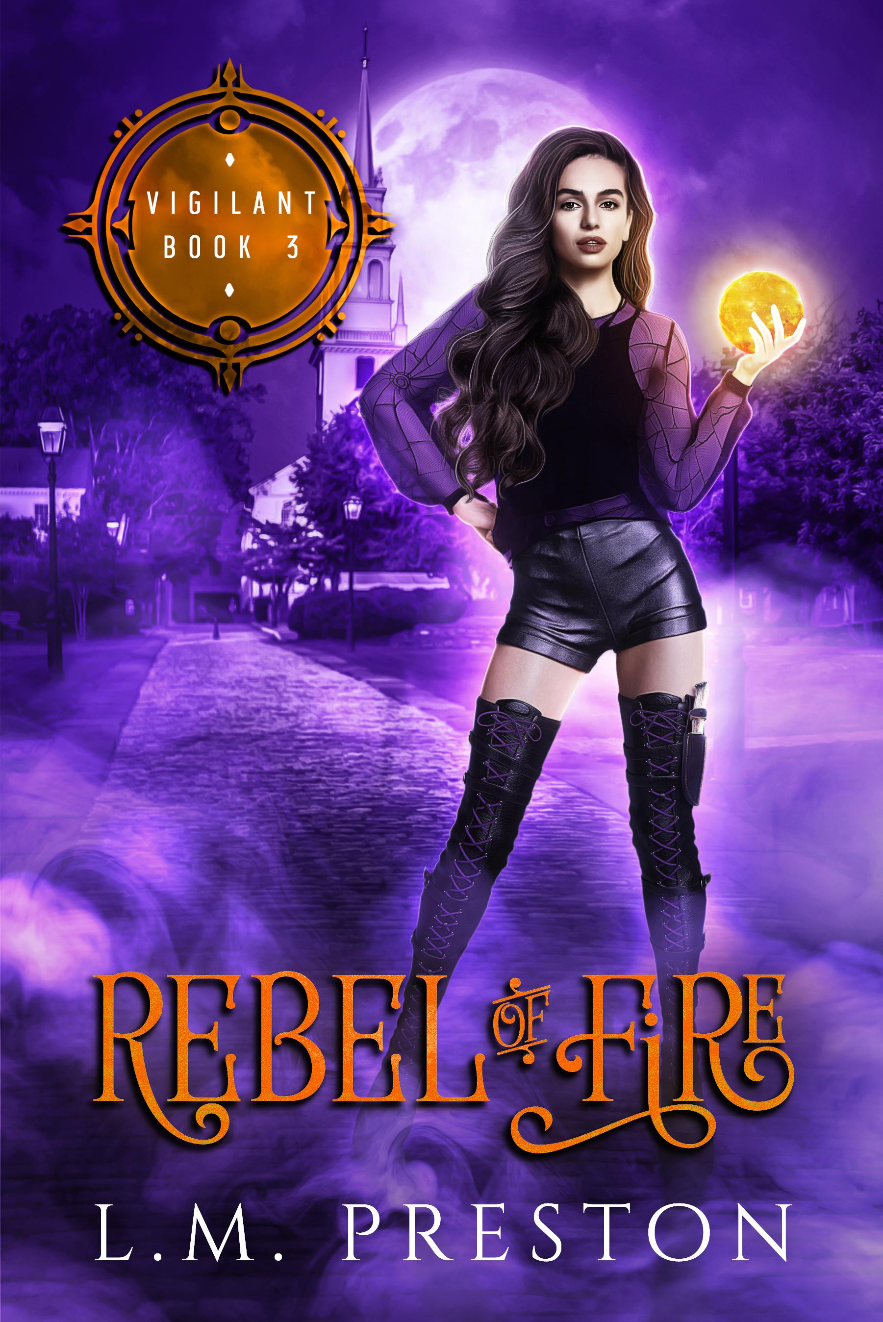 Rebel of Fire: Vigilant cover