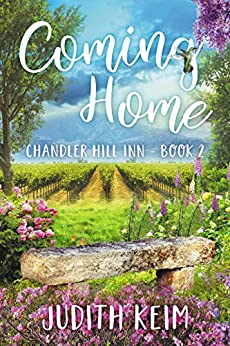 Coming Home Chandler Hill Inn Series, Book 2
