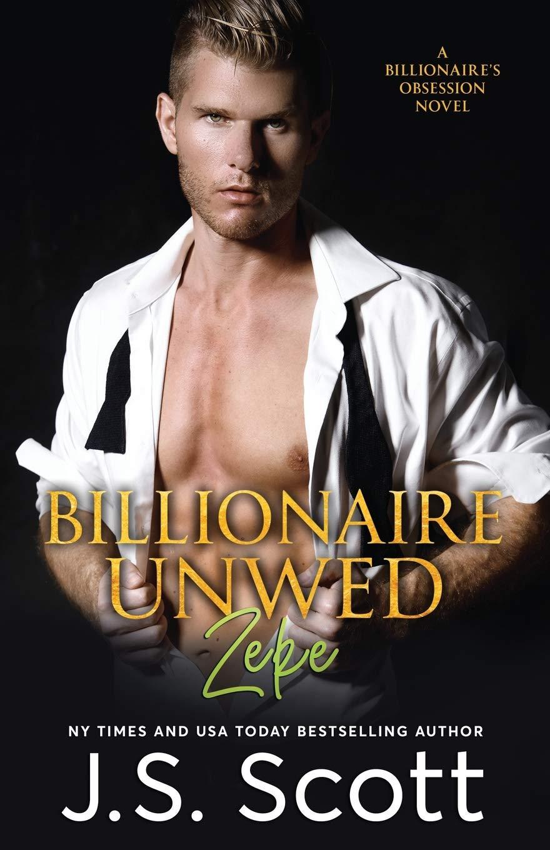 Billionaire Unwed: Zeke cover