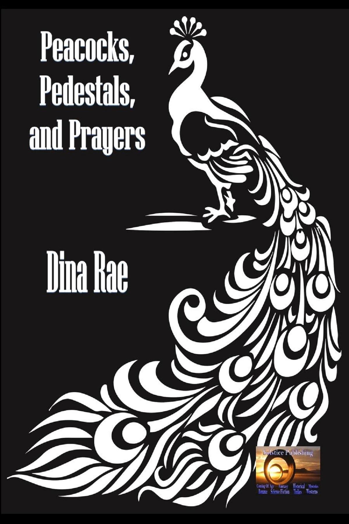 Peacocks, Pedestals and Prayers cover