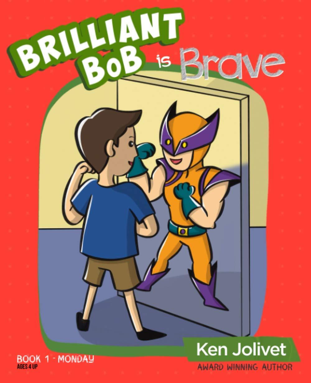 Brilliant Bob is Brave cover