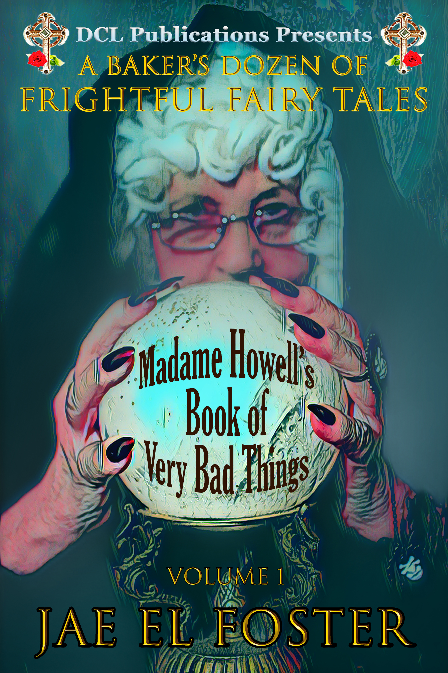 Madame Howell's Book of Very Bad Things cover
