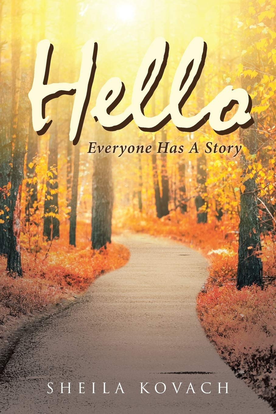 Hello, Everyone Has a Story cover