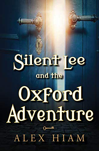 Silent Lee and the Oxford Adventure cover