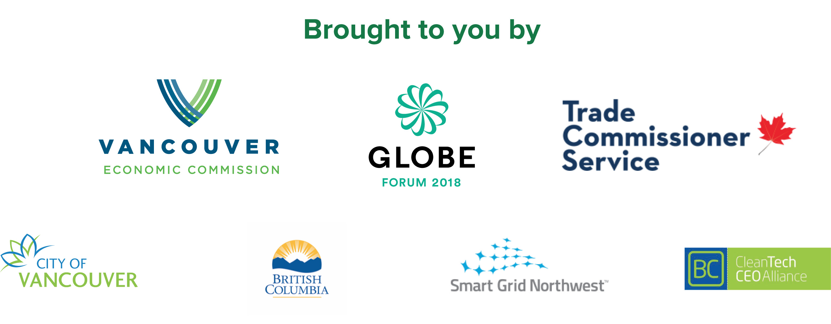 Cascadia Connect is organized and led by the Vancouver Economic Commission with support from our partners, including the City of Vancouver, Global Affairs Canada, SmartGrid Northwest, the BC Cleantech CEO Alliance, and the GLOBE Forum.