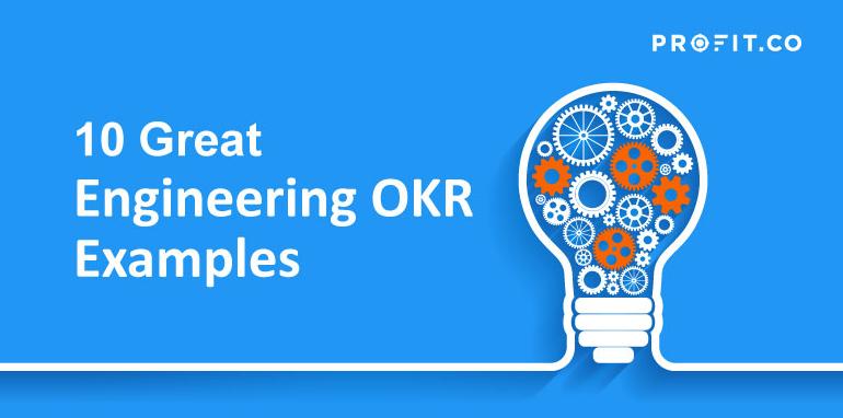 10 great engineering okr examples