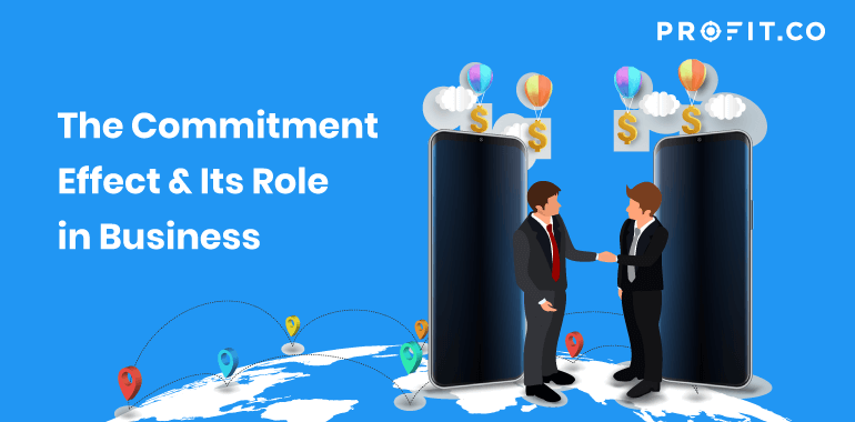 The-commitment-effect-its-role-in-business