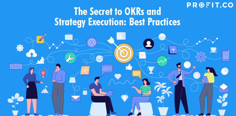 Best Practices for OKRs and Strategy Execution